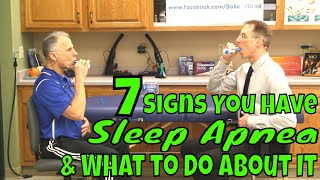 7 Signs You Have Sleep Apnea & What to Do About It