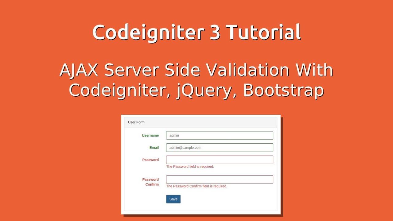 Codeigniter 3 ajax server side validation youtube falaconquin
