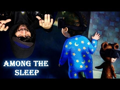 A Child & His Bear In VIRTUAL REALITY! | Among The Sleep VR (Oculus Rift)