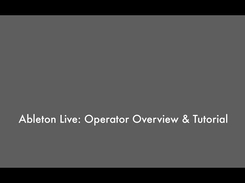Ableton Live 9 - Operator Overview & Tutorial