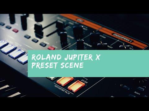 Roland JUPITER X PRESET SCENE
