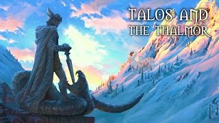Talos and the Thalmor - ELDER SCROLLS VI & BEYOND (Skyrim Special Edition Saga)