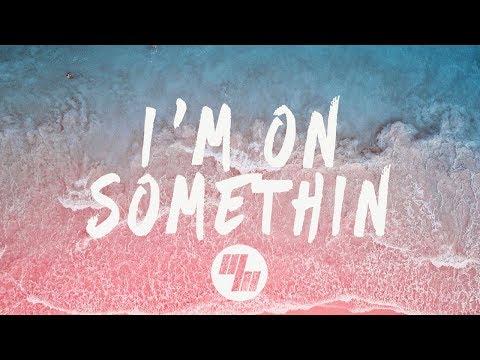 BRKLYN - I'm On Somethin' (Lyrics / Lyric Video) Medii Remix, feat. Jocelyn Alice