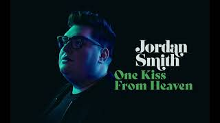 Jordan Smith - One Kiss From Heaven (Official Audio)