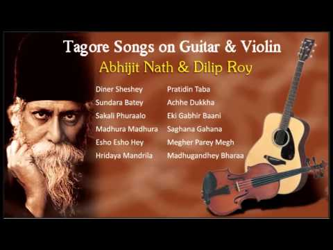 Tagore Songs on Guitar & Violin | Abhijit Nath Plays on Guitar | Dilip Roy Plays on Violin | Jukebox