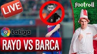 OGLĄDAMY Rayo Vallecano vs FC Barcelona (bez widoku meczu) #LaLiga - Na żywo