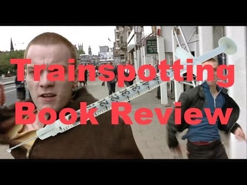 Trainspotting Book Review