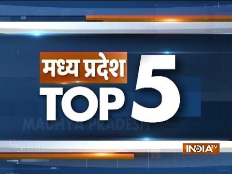 Madhya Pradesh Top 5   November 4, 2018