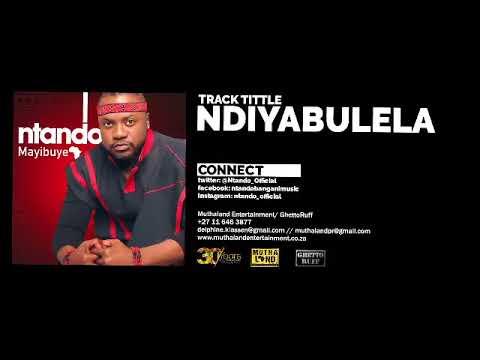Ntando - Ndiyabulela (Audio)