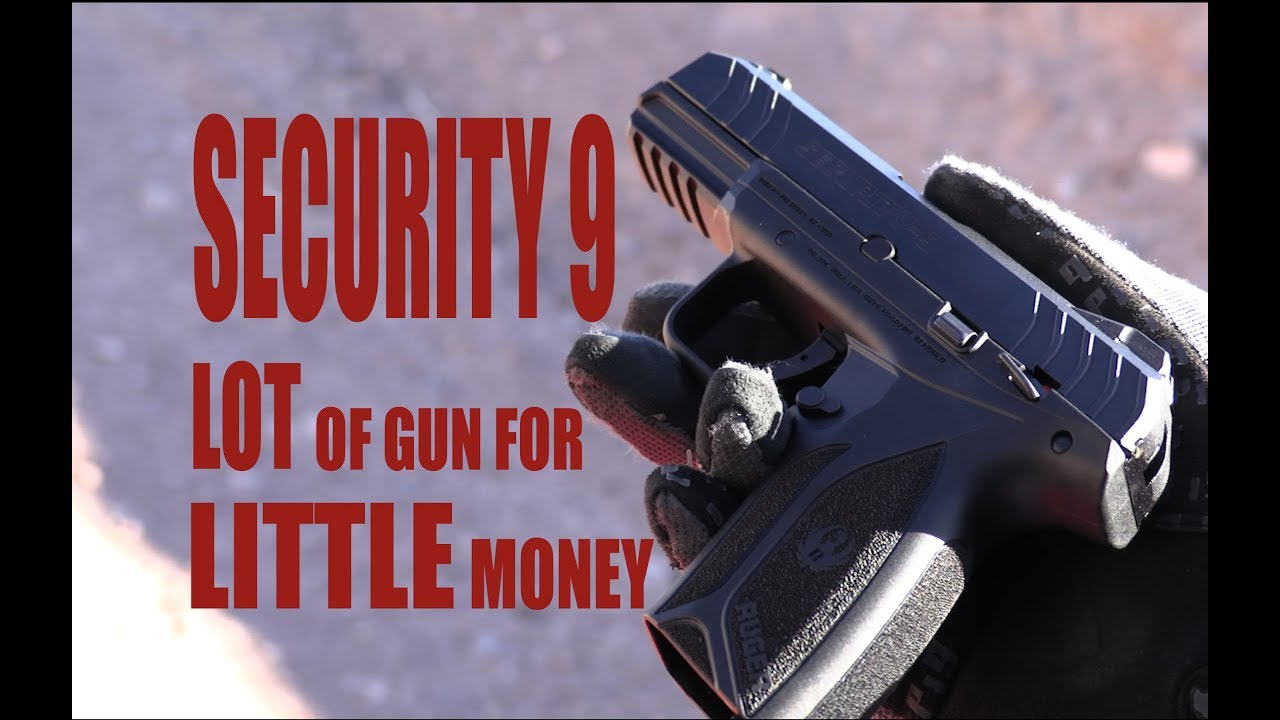 Ruger security 9 | High Potential with a Low Price Tag
