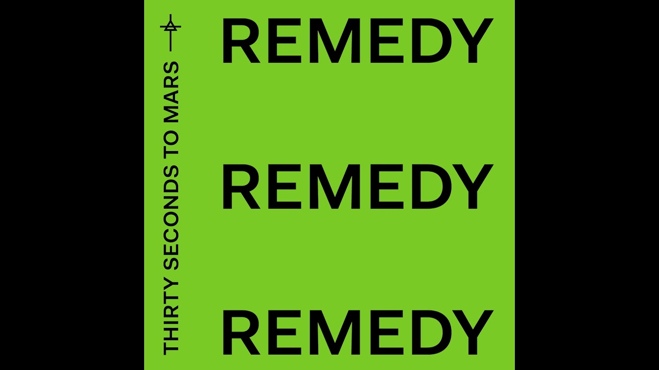 Thirty Seconds To Mars Remedy Official Audio Youtube