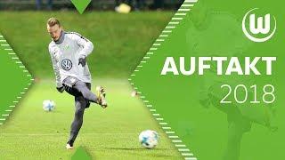 Der Auftakt 2018   VfL Wolfsburg