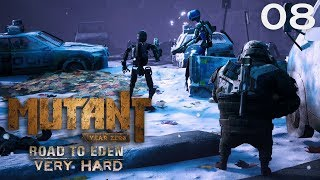 Mutant Year Zero (VeryHard) - 08 - Polis Bots. - Mutant Year Zero Gameplay
