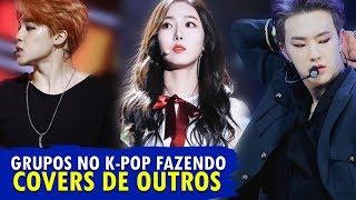 IDOLS FAZENDO COVER DE OUTROS IDOLS NO K-POP!