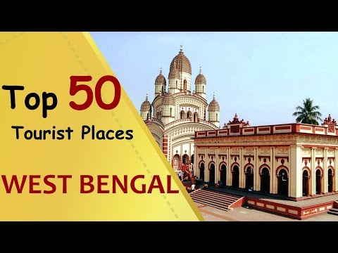 """WEST BENGAL"" Top 50 Tourist Places 