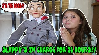 Slappy In Charge For 24 Hours! 24 Hours With Slappy! Slappy's Back