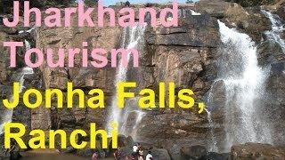 Jharkhand Tourism: Jonha Falls,Ranchi Complete Tour!