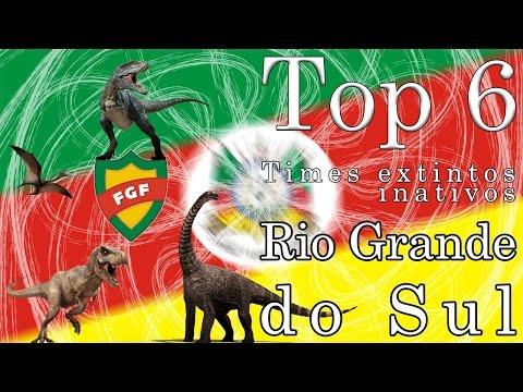Top 6 - Times extintos/inativos do Rio Grande do Sul