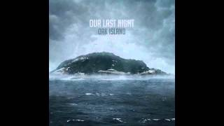 Our Last Night - Same Old War