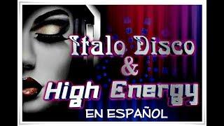 High Energy -  Italo disco mix en Español .... Dj Checoman