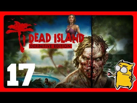 Dead Island Definitive Edition[PC] Part 17- Too Many Pharmacies!