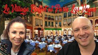 Le Village Buffet at Paris Las Vegas