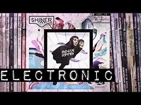 ELECTRONIC: Indian Summer - Shiner (Official video) [Sweat It Out!]