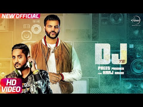 DJ Te Bhangra | Full Video | Preet Pandher | Harj Nagra | Latest Punjabi Song 2017 | Speed Records
