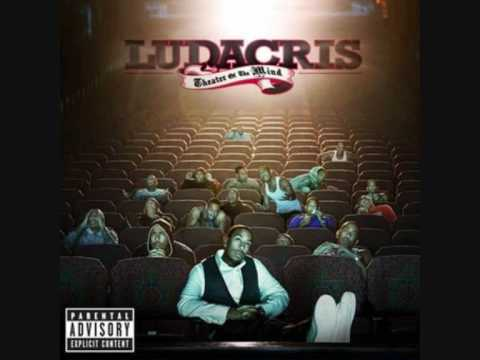 Ludacris - Theatre Of The Mind - 3. Wish You Would (ft. T.I.)