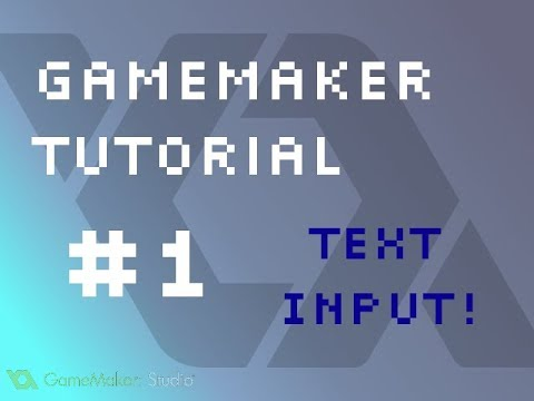 GameMaker Tutorial #1: Adding Text Input to Your Game!