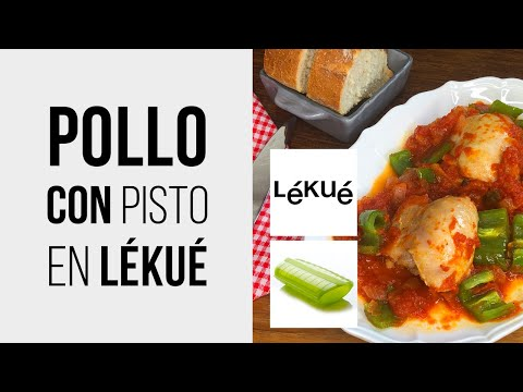 Contramuslos de pollo con pisto de tomate y pimiento en LÉKUÉ Estuche de Vapor