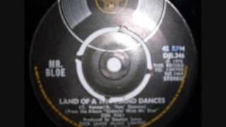 land of a thousand dances ... mr bloe