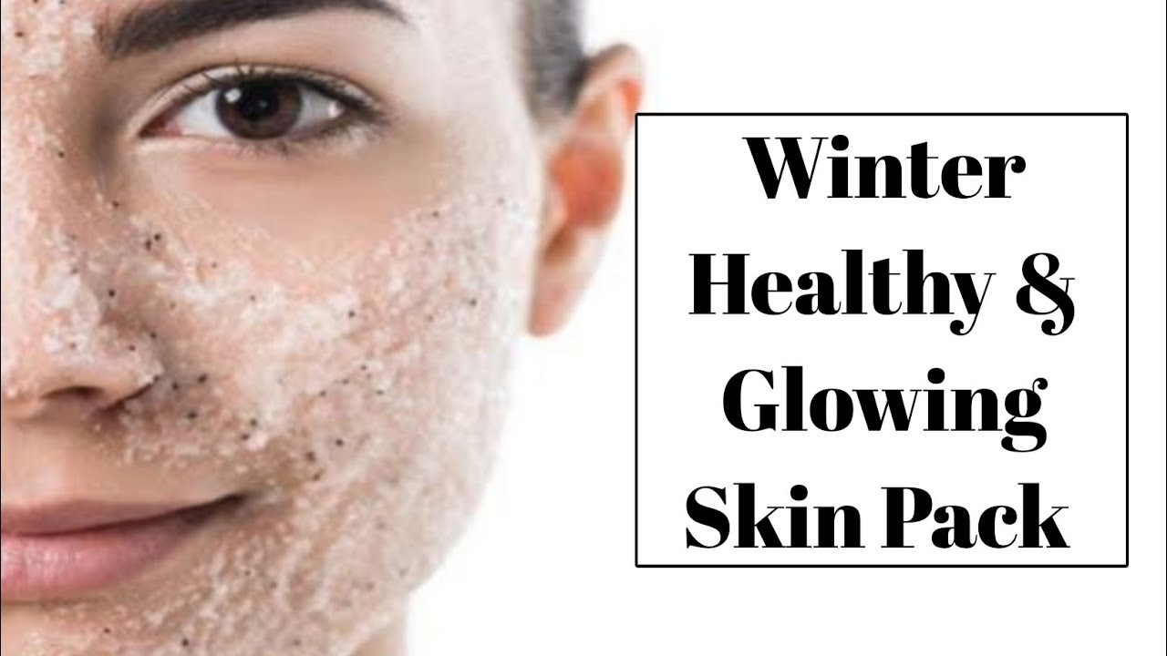 Download Winter Healthy & Glowing Skin Pack || At Home 2021.