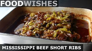 Mississippi Beef Short Ribs - Food Wishes
