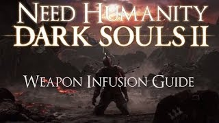 Dark Souls II Guide: Weapon Infusion and Upgrade Paths