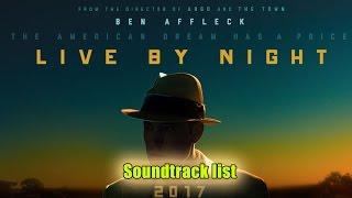 Live by Night Soundtrack list