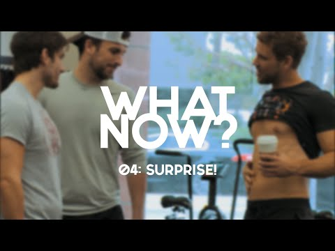 What Now? | EP 4 - Surprise!