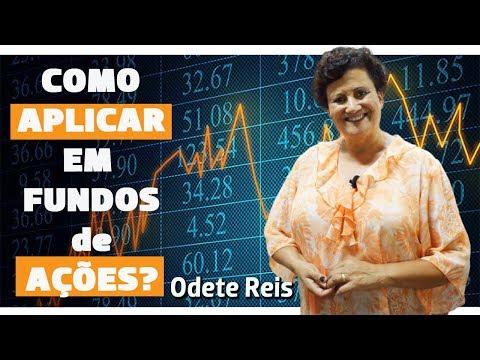 Odete Reis - Tema: Como aplicar em fundos de ações?