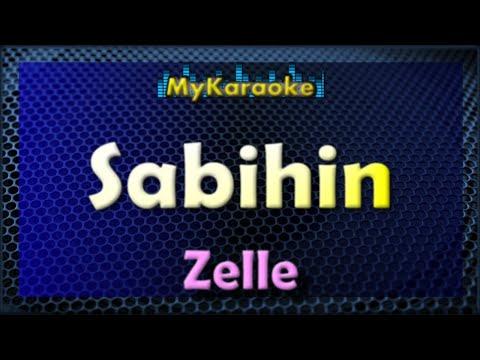Sabihin - KARAOKE in the style of ZELLE