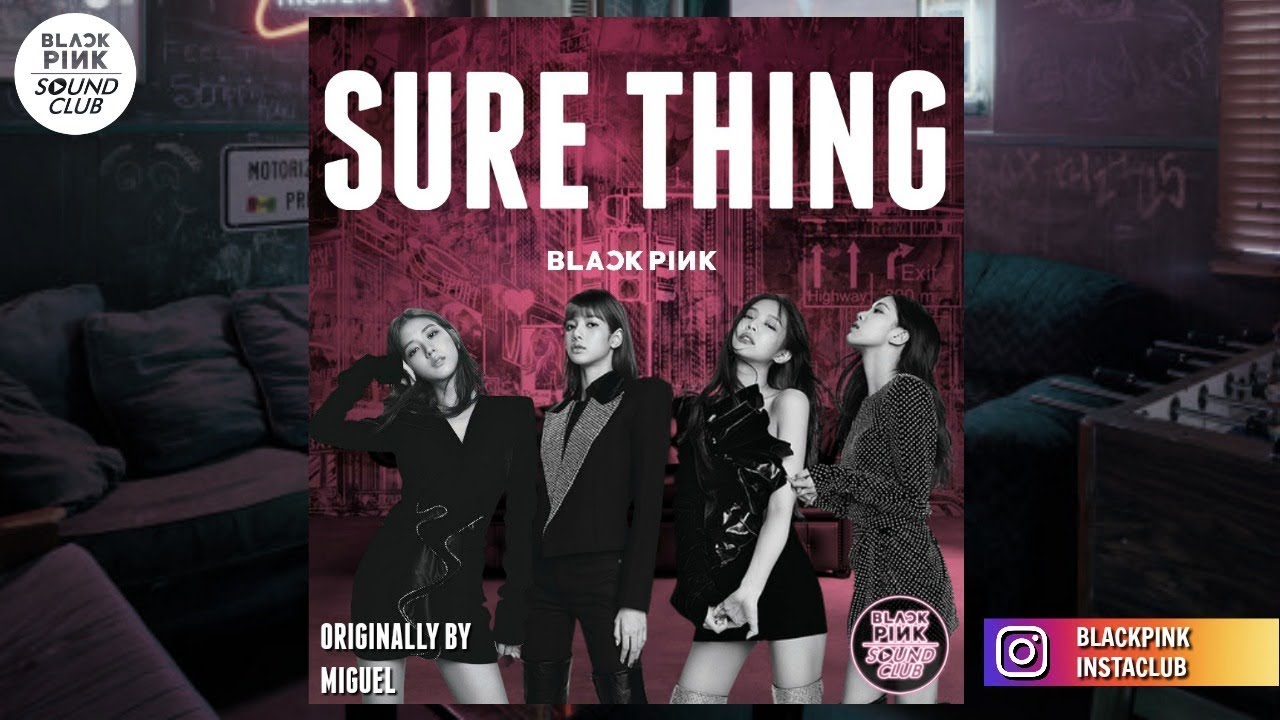 Blackpink Sure Thing Live Audio Originally By Miguel Youtube