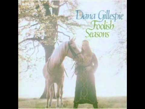 Dana Gillespie Foolish Seasons