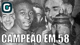 Copa do Mundo 1958   Brasil o Melhor do Mundo - Gazeta Esportiva (01/01/18)