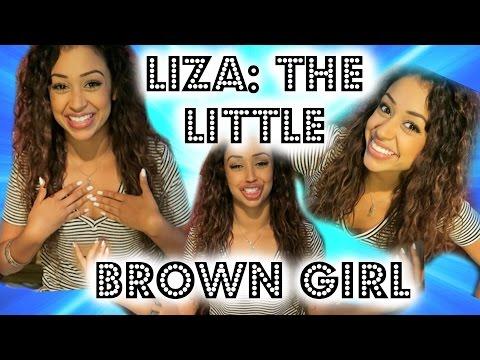 SUP, I'M LIZA THE LITTLE BROWN GIRL | Lizzza