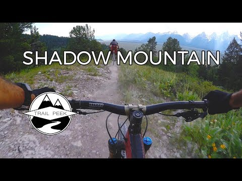 Let'r Rip! - Shadow Mountain - Mountain Biking Jackson, Wyoming