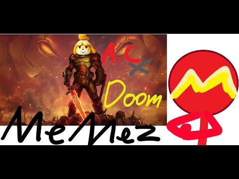 Doom X Animal Crossing Memez With Mrobull Also Face Cam Youtube