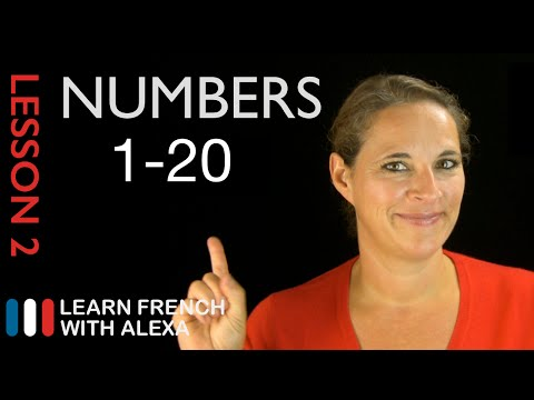 French Numbers 1 to 20 French Essentials Lesson 2