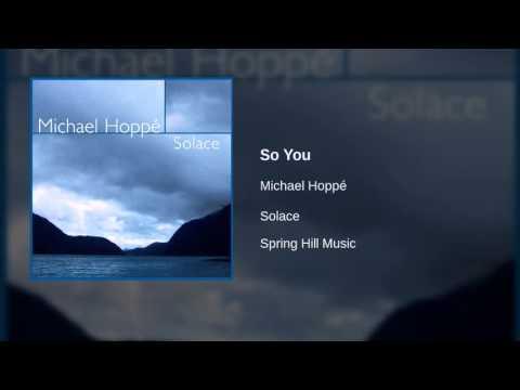 Michael Hoppé - So You