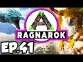 ARK: Ragnarok Ep.41 - MOVING OUT, CAN THE ARK FIT ALL OF MY DINOSAURS? (Modded Dinosaurs Gameplay)