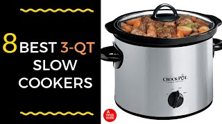 8 Best 3-Quart Slow Cookers 2019 | Get the Right Model for You