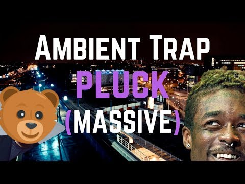 Ambient Trap Pluck Preset For MASSIVE [Free Download]